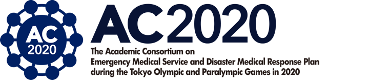 The Academic Consortium on Emergency Medical Service and Disaster Medical Response Plan during the Tokyo Olympic and Paralympic Games in 2020